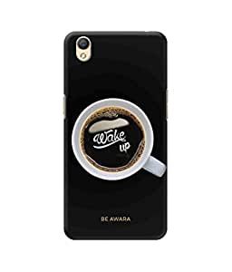 Be Awara Wake Up Coffee Designer Mobile Phone Case Back Cover For Oppo A37
