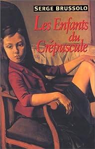"""Afficher """"Enfants du crepuscule (Les)"""""""
