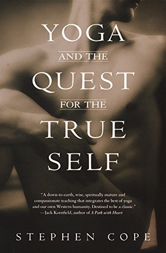 Yoga And The Quest For True Self por Stephen Cope