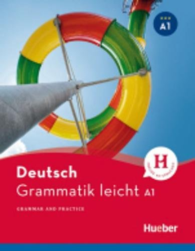 Deutsch Grammatik leicht: Deutsch Grammatik leicht A1 (Hueber Dictionaries and Study)