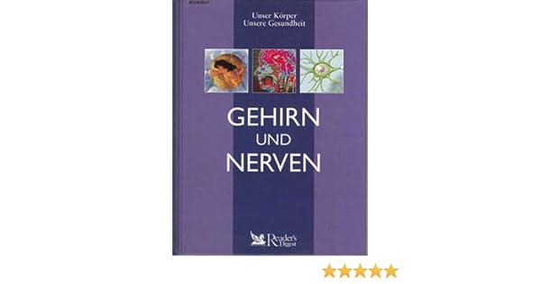 Gehirn und Nerven Unser Körper - unsere Gesundheit: Amazon.de ...