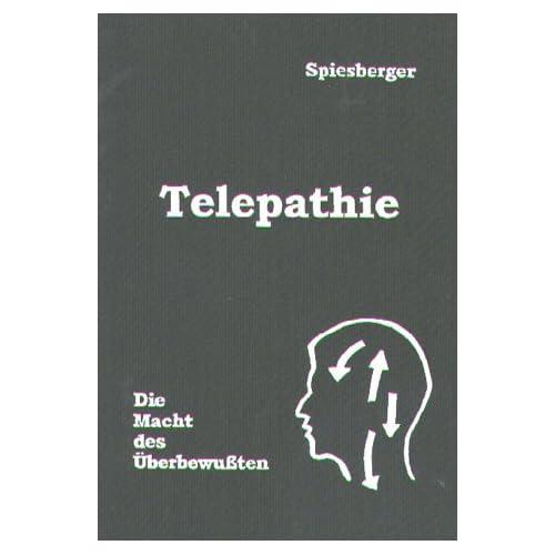 Telepathie: Die Macht des Überbewussten (Livre en allemand)