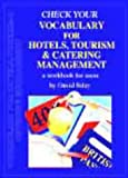 Check your vocabulary for hotels, tourism and catering management