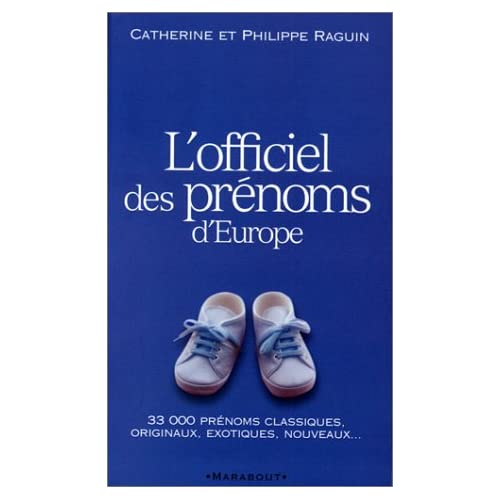 L'officiel des prénoms d'Europe