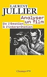 Analyser UN Film: De L'Emotion a L'Interpretation
