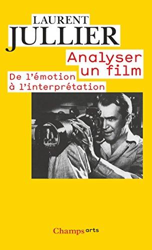 analyser un film : De l'émotion à l'interprétation