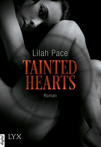 Tainted Hearts (Tainted-Reihe 1)
