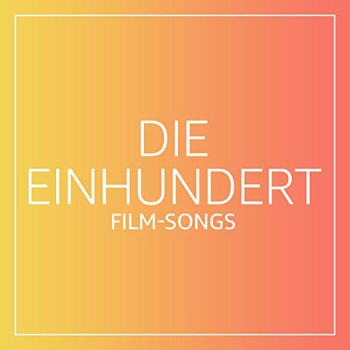 Die Einhundert: Film-Songs