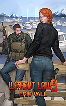 Without Law 9 (English Edition) van [Vall, Eric]