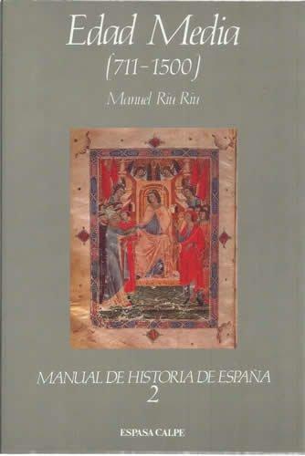 Edad media (711-1500) (manual de historia de España; t.2)
