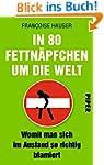 In 80 Fettnäpfchen um die Welt: Womit...