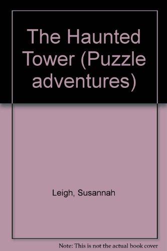 The Haunted Tower (Usborne Puzzle Adventures S., Band 11) - Usborne Adventures Puzzle