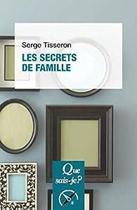 Les secrets de famille par Serge Tisseron
