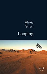 Looping par Alexia Stresi