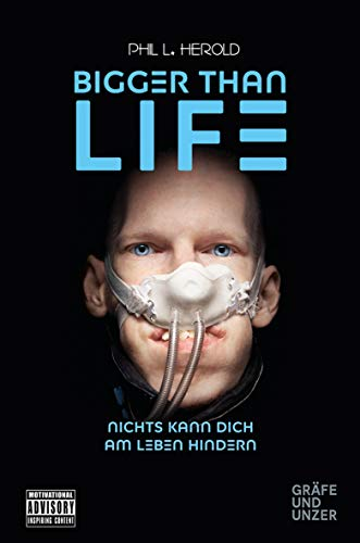 Bigger than Life: Nichts kann dich am Leben hindern (Gräfe und Unzer Einzeltitel)