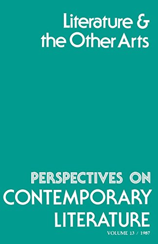 Literature and the Other Arts: 13 (Perspectives on Contemporary Literature,)