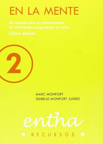 En La Mente 2 (2ª Edicion) por Marc Monfort