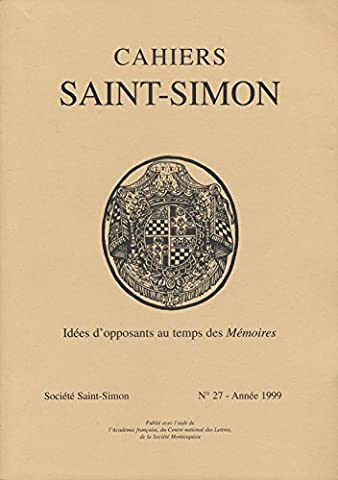 Cahiers Saint-Simon N° 27, 1999 : Idées d'opposants au temps de