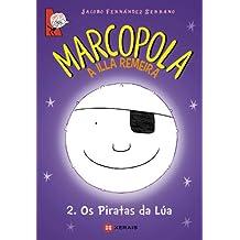 Marcopola. Os Piratas Da Lúa - Número 2 (Infantil E Xuvenil - Merlín - Cómics)