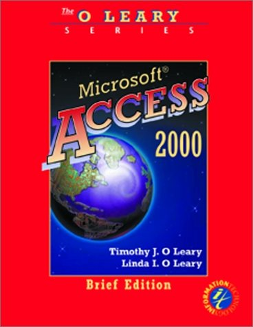Microsoft Access 2000: Brief Edition (O'Leary Lab Modules S.)