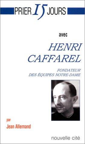 henri-caffarel-fondateur-des-equipes-notre-dame-prier-15-jours