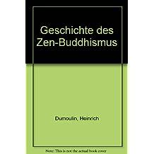 Geschichte des Zen - Buddhismus 1. Indien und China.
