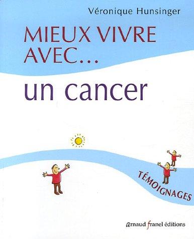 Mieux vivre avec... un cancer