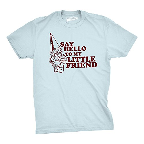 Crazy Dog Tshirts - Say Hello to My Little Friend Tshirt Funny Lawn GNOME Movie Quote tee (Blue) - XL - Camiseta Divertidas