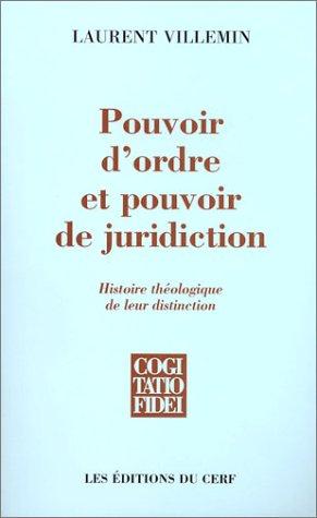 Pouvoir d'ordre et pouvoir de juridiction : Histoire théologique de leur distinction