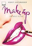 Make up: Die neue Schule