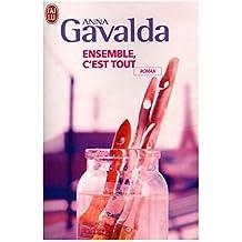 Ensemble, c'est tout / 2007 / Gavalda, Anna / Réf9584
