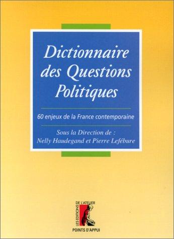 Dictionnaire des questions politiques