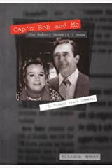 Cap'n Bob and Me: The Robert Maxwell I Knew Hardcover