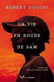 La Vie en rouge de Sam