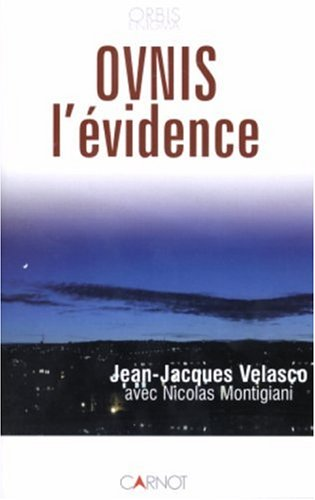 Ovnis : L'Evidence par Nicolas Montigiani