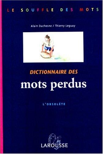 Dictionnaires des mots perdus - l'Obsolète