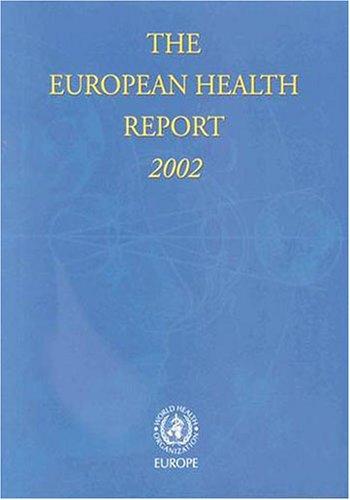 The European Health Report 2002