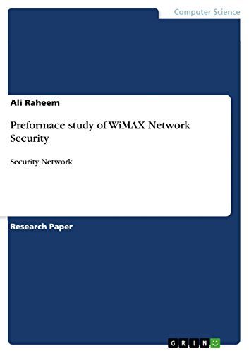 Preformace study of WiMAX Network Security: Security Network (English Edition) - Wimax-netzwerk
