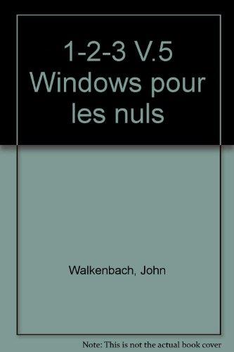 1-2-3 V.5 Windows pour les nuls