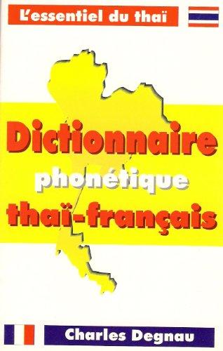 Dictionnaire phonétique thaï-français par Charles Degnaux