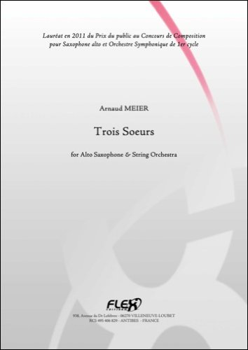 PARTITION CLASSIQUE - Trois Soeurs - A. MEIER - Saxophone Alto et Orchestre à Cordes
