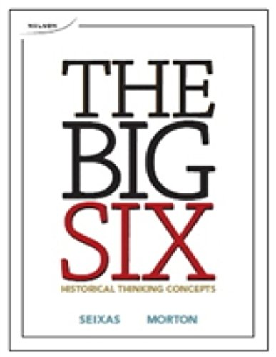 The Big Six: Historical Thinking Concepts Student Book + DVD