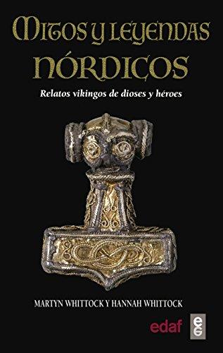 Mitos y leyendas nórdicos (Crónicas de la Historia)