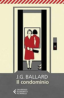 Il condominio di [Ballard, James Graham]
