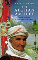 The Afghan Amulet: Travels from the Hindu Kush to Razgrad