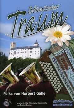 Boehmischer Traum - arrangiert für Steirische Handharmonika - Diat. Handharmonika - mit CD [Noten / Sheetmusic] Komponist: Gaelle Norbert