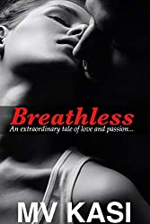Breathless: A Passionate Love Story set in India