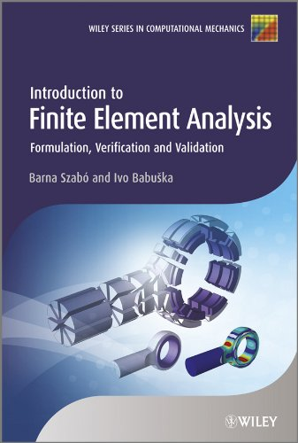 Introduction to Finite Element Analysis: Formulation, Verification and Validation (Wiley Series in Computational Mechanics) (English Edition)