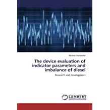 The device evaluation of indicator parameters and imbalance of diesel: Research and development