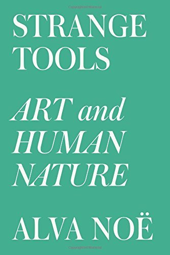 Portada del libro Strange Tools: Art and Human Nature by Alva Noe (2015-09-22)